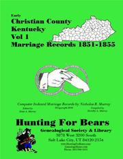 Early Christian County Kentucky Marriage Records Vol 1 1851-1855 by Nicholas Russell Murray