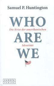 Cover of: Who Are We: Die Krise der amerikanischen Identität