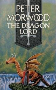 Cover of: dragonlord | Peter Morwood