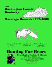 Early Washington County Kentucky Marriage Records 1792-1809 by Nicholas Russell Murray