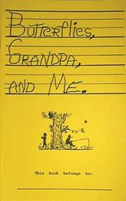 Cover of: Butterflies, Grandpa & Me