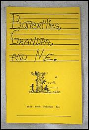 Cover of: Butterflies, Grandpa & Me | Bruce H. Conley