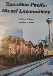 Cover of: Canadian Pacific diesel locomotives | Murray W. Dean