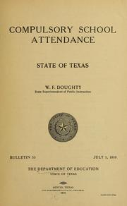 Cover of: Compulsory school attendance by Texas