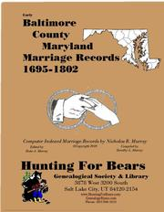 Early Baltimore County Maryland Marriage Records 1695-1802 by Nicholas Russell Murray