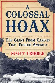 Cover of: A  colossal hoax | Scott Tribble