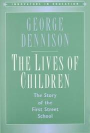 Cover of: The lives of children | George Dennison