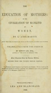 Cover of: The education of mothers | Louis-Aimé Martin
