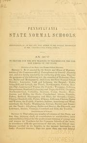 Cover of: Pennsylvania state normal schools ... | Pennsylvania.