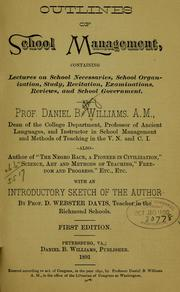 Cover of: Outlines of school management | Daniel B. Williams