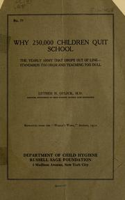 Cover of: Why 250,000 children quit school | Gulick, Luther Halsey