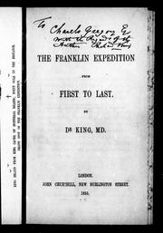 Cover of: The Franklin expedition, from first to last | King, Richard