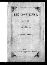 Cover of: The lone house | Cassie Fairbanks