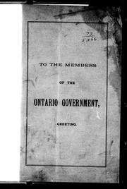 Cover of: To the members of the Ontario government, greeting | Archibald McKellar