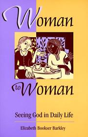 Cover of: Woman to Woman | Elizabeth Bookser Barkley