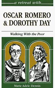 Cover of: A retreat with Oscar Romero and Dorothy Day