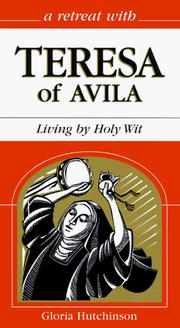 Cover of: A retreat with Teresa of Avila | Gloria Hutchinson