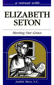 Cover of: A retreat with Elizabeth Seton | Judith Metz