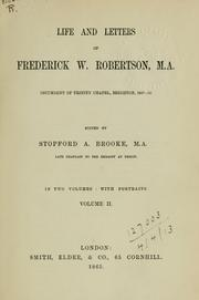 Life and letters of Frederick W. Robertson by Brooke, Stopford Augustus