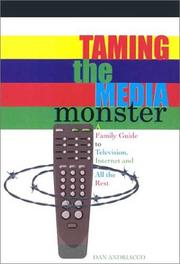 Cover of: Taming the Media Monster | Dan Andriacco
