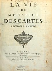 Cover of: La Vie de monsieur Des-Cartes | Adrien Baillet