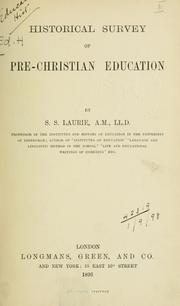 Cover of: Historical survey of pre-Christian education | Laurie, Simon Somerville