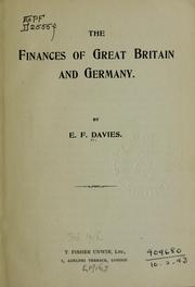 Cover of: The finances of Great Britain and Germany | E. F. Davies
