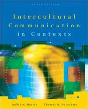 Cover of: Intercultural Communication in Contexts | Judith N. Martin, Thomas K. Nakayama