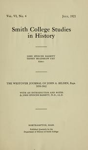 Cover of: The Westover journal of John A. Selden, esqr., 1858-1862, with an introduction and notes by John Spencer Bassett | Selden, John Armistead