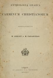 Anthologia graeca carminum christianorum by Wilhelm von Christ