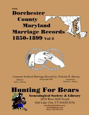 Early Dorchester County Maryland Marriage Records Vol 2 1850-1899 by Nicholas Russell Murray