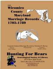 Early Wicomico County Maryland Marriage Records 1703-1789 by Nicholas Russell Murray