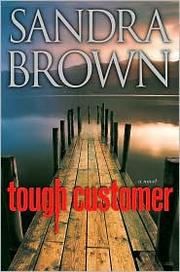 Cover of: Tough Customer by Sandra Brown