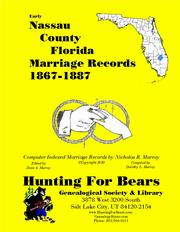 Early Nassau County Florida Marriage Records 1867-1887 by Nicholas Russell Murray