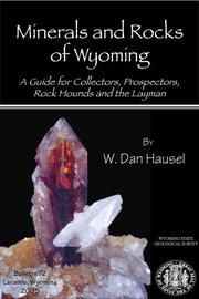 Minerals & Rocks of Wyoming by W. Dan Hausel