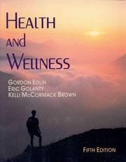 Health and wellness by Gordon Edlin