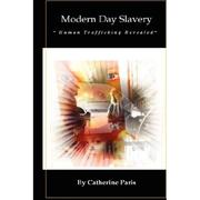 Cover of: Modern Day Slavery: Human Trafficking Revealed