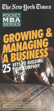 Cover of: NYT Growing and Managing a Business | Kathlenn R. Allen