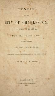 Cover of: Census of the city of Charleston, South Carolina | Charleston (S.C.). City Council