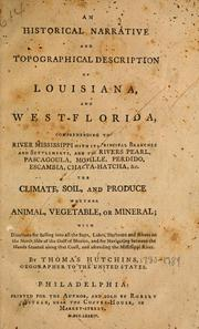 Cover of: An historical narrative and topographical description of Louisiana and West-Florida | Thomas Hutchins