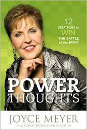 Cover of: Power thoughts: 12 strategies to win the battle of the mind