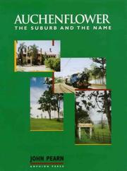 Cover of: Auchenflower, the suburb and the name | John Pearn
