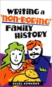 Cover of: Writing a non-boring family history