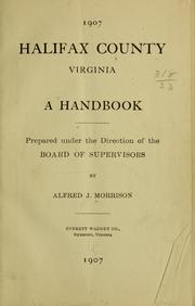 Cover of: Halifax County, Virginia | Morrison, Alfred J.