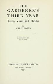 Cover of: The gardener's third year | Alfred Bates