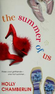 Cover of: The summer of us | Holly Chamberlin