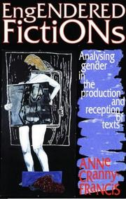 Cover of: Engendered fiction | Anne Cranny-Francis