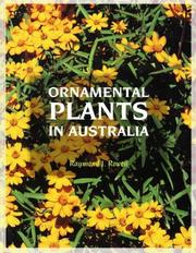 Cover of: Ornamental plants in Australia | Raymond J. Rowell