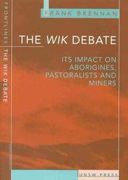 Cover of: The Wik debate | Brennan, Frank