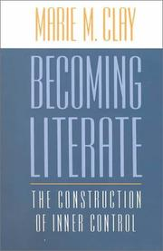 Cover of: Becoming literate: the construction of inner control